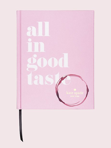 all in good taste book by kate spade new york