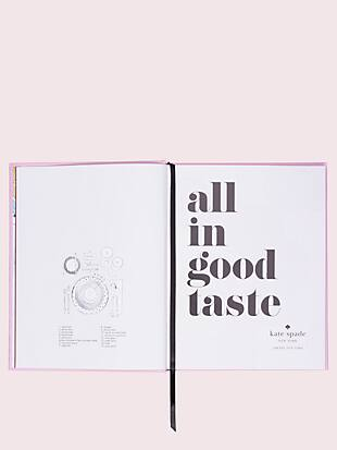 all in good taste book by kate spade new york hover view
